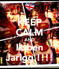 Poster: KEEP CALM AND Ik ben Jarigg !!!!