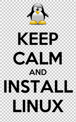Poster: KEEP CALM AND INSTALL LINUX