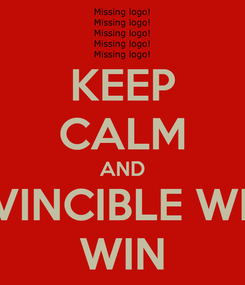Poster: KEEP CALM AND INVINCIBLE WILL WIN