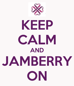 Poster: KEEP CALM AND JAMBERRY ON