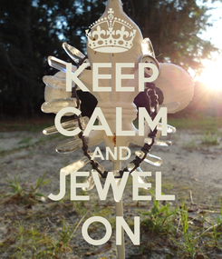 Poster: KEEP CALM AND JEWEL ON