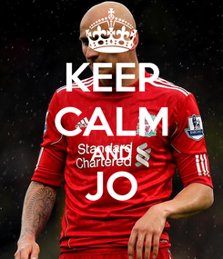 Poster: KEEP CALM AND JO