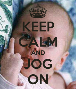 Poster: KEEP CALM AND JOG ON