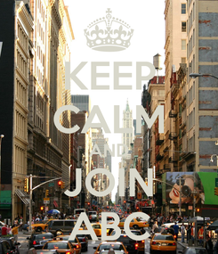 Poster: KEEP CALM AND JOIN ABC