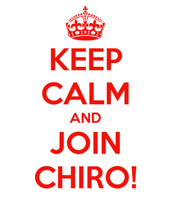 Poster: KEEP CALM AND JOIN CHIRO!