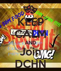 Poster: KEEP CALM AND Join DCHN