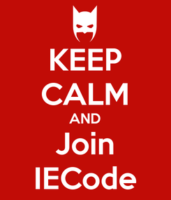 Poster: KEEP CALM AND Join IECode