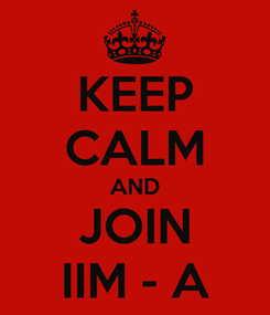 Poster: KEEP CALM AND JOIN IIM - A