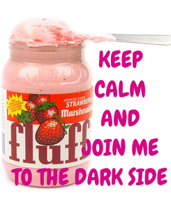 Poster:               KEEP               CALM               AND               JOIN ME   TO THE DARK SIDE