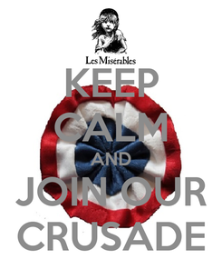 Poster: KEEP CALM AND JOIN OUR CRUSADE