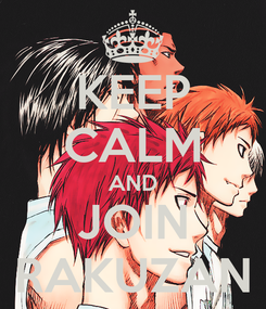 Poster: KEEP CALM AND JOIN RAKUZAN