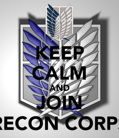 Poster: KEEP CALM AND JOIN RECON CORPS