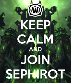 Poster: KEEP CALM AND JOIN SEPHIROT