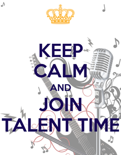 Poster: KEEP CALM AND JOIN TALENT TIME