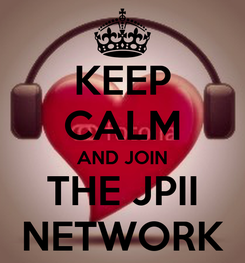 Poster: KEEP CALM AND JOIN THE JPII NETWORK