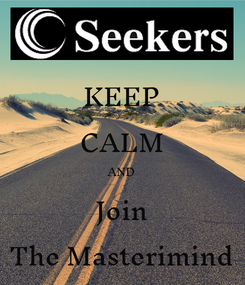Poster: KEEP CALM AND Join The Masterimind