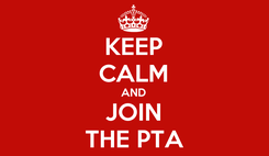 Poster: KEEP CALM AND JOIN THE PTA