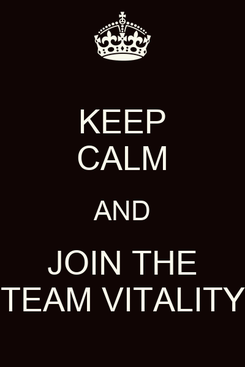 Poster: KEEP CALM AND JOIN THE TEAM VITALITY