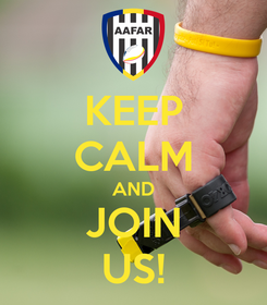 Poster: KEEP CALM AND JOIN US!