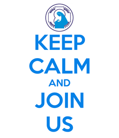 Poster: KEEP CALM AND JOIN US