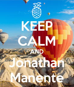 Poster: KEEP CALM AND Jonathan Manente