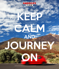 Poster: KEEP CALM AND JOURNEY ON