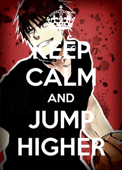 Poster: KEEP CALM AND JUMP HIGHER