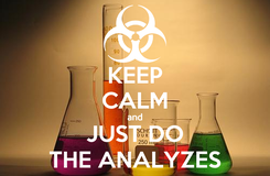 Poster: KEEP CALM and JUST DO THE ANALYZES