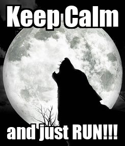 Poster: Keep Calm and just RUN!!!