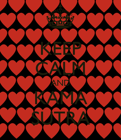 Poster: KEEP CALM AND KAMA SUTRA