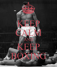 Poster: KEEP CALM AND KEEP BOXING