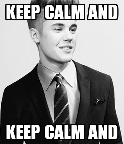 Poster: KEEP CALM AND KEEP CALM AND