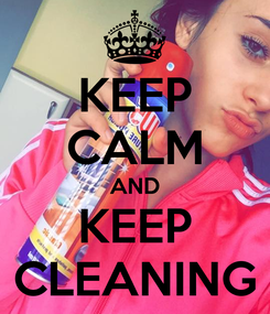 Poster: KEEP CALM AND KEEP CLEANING