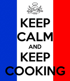 Poster: KEEP CALM AND KEEP COOKING