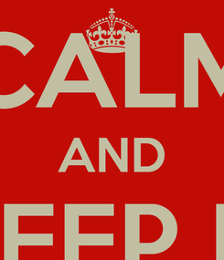 Poster: KEEP CALM AND KEEP IT REAL