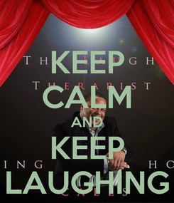 Poster: KEEP CALM AND KEEP LAUGHING