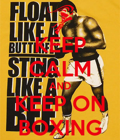 Poster: KEEP CALM AND KEEP ON BOXING