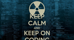 Poster: KEEP CALM AND KEEP ON CODING