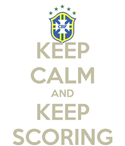 Poster: KEEP CALM AND KEEP SCORING
