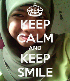 Poster: KEEP CALM AND KEEP SMILE