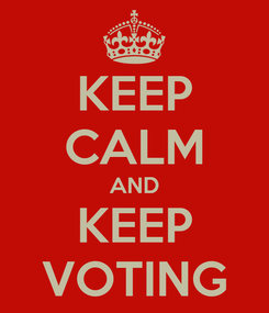 Poster: KEEP CALM AND KEEP VOTING