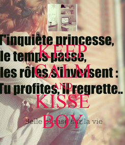 Poster: KEEP CALM AND KISSE BOY