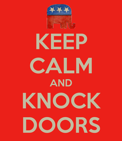 Poster: KEEP CALM AND KNOCK DOORS