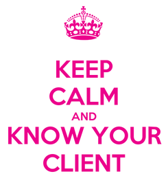 Poster: KEEP CALM AND KNOW YOUR CLIENT