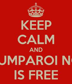 Poster: KEEP CALM AND KOUMPAROI NOW IS FREE