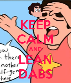 Poster: KEEP CALM AND LEAN DABS