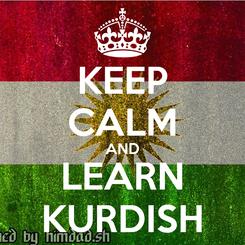 Poster: KEEP CALM AND LEARN KURDISH