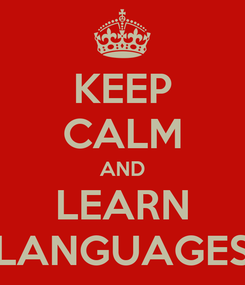 Poster: KEEP CALM AND LEARN LANGUAGES