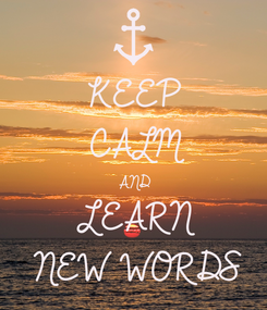 Poster: KEEP CALM AND LEARN NEW WORDS