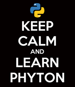 Poster: KEEP CALM AND LEARN PHYTON